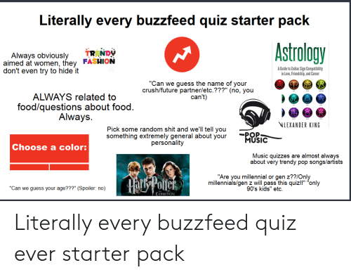 Literally Every Buzzfeed Quiz Starter Pack Astrology TR NDY