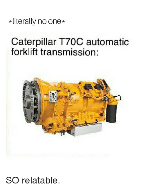 Literally No One* Caterpillar T70C Automatic Forklift