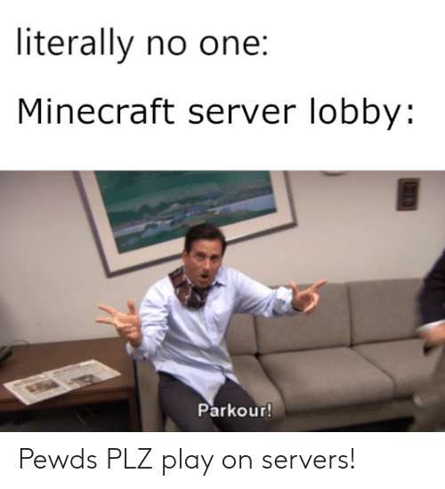 Literally No One Minecraft Server Lobby Parkour! Pewds PLZ Play on