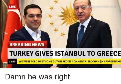 LIVE Brea Ronneiscom BREAKING NEWS TURKEY GIVES ISTANBUL TO