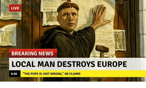 "News, Pope Francis, and Breaking News: LIVE  BREAKING NEWS  LOCAL MAN DESTROYS EUROPE  9:28  ""THE POPE IS JUST WRONG,"" HE CLAIMS"