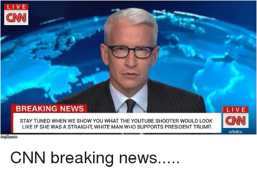 LIVE CNN BREAKING NEWS LI VE STAY TUNED WHEN WE SHOW YOU WHAT THE