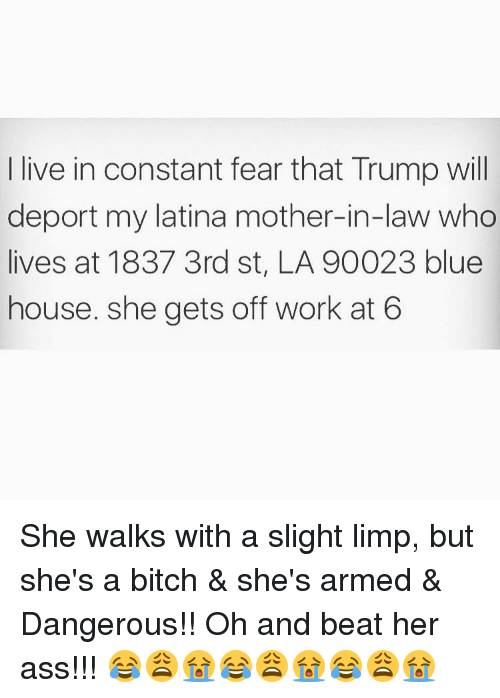 Deportation Constant Fear For >> Live In Constant Fear That Trump Will Deport My Latina Mother In Law