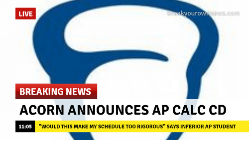 live kyourow breaking news acorn announces ap calc cd 1105 would