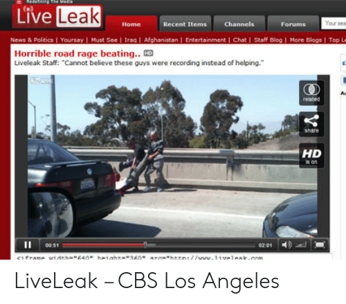 Live Leak Your Sear Channels Home Recent Items Forums News