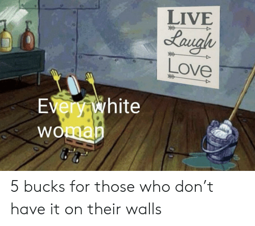 Love, Live, and White: LIVE  Love  very white  WO 5 bucks for those who don't have it on their walls