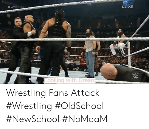 Memes, Wrestling, and Live: LIVE  ooking with Dream Wrestling Fans Attack #Wrestling #OldSchool #NewSchool #NoMaaM