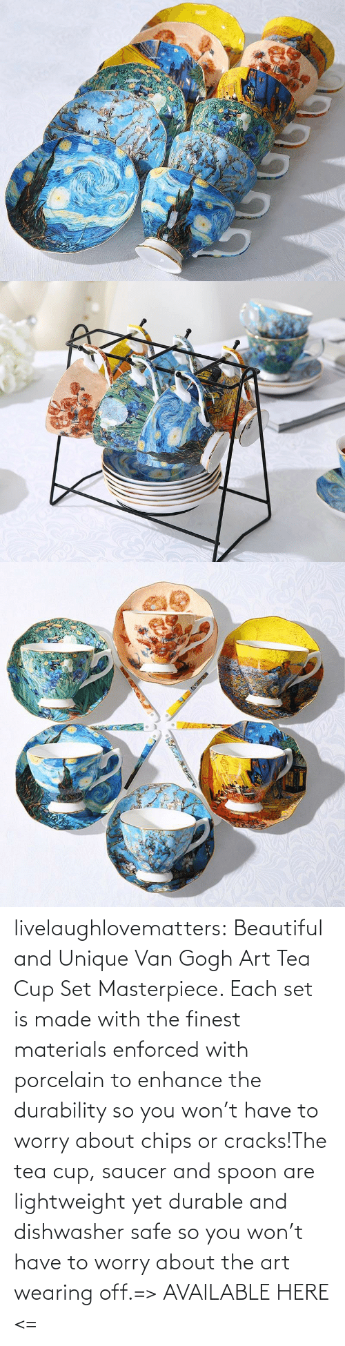 Beautiful, Tumblr, and Blog: livelaughlovematters:  Beautiful and Unique Van Gogh Art Tea Cup Set Masterpiece. Each set is made with the finest materials enforced with porcelain to enhance the durability so you won't have to worry about chips or cracks!The tea cup, saucer and spoon are lightweight yet durable and dishwasher safe so you won't have to worry about the art wearing off.=> AVAILABLE HERE <=