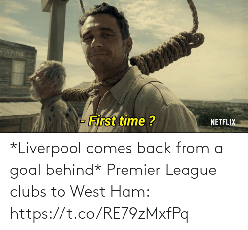 Memes, Premier League, and Liverpool F.C.: *Liverpool comes back from a goal behind*  Premier League clubs to West Ham: https://t.co/RE79zMxfPq