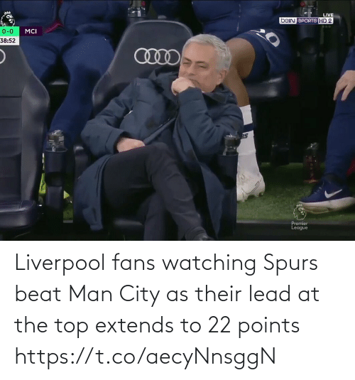 Memes, Liverpool F.C., and Spurs: Liverpool fans watching Spurs beat Man City as their lead at the top extends to 22 points https://t.co/aecyNnsggN