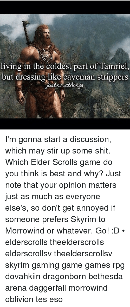 Shit, Skyrim, and Strippers  living in the coldest part of Tamriel, but ed980bac3911
