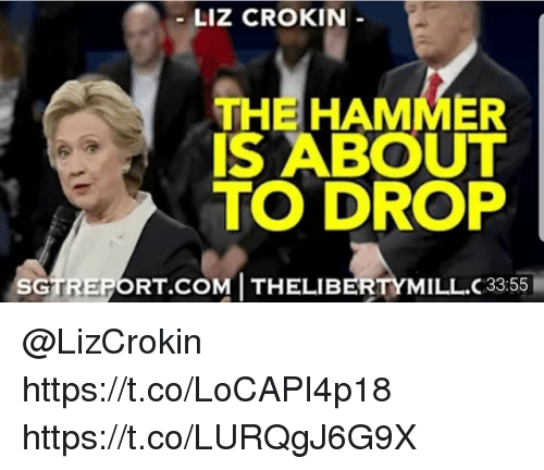 liz crokin the hammer is about to drop sgtreportc m th