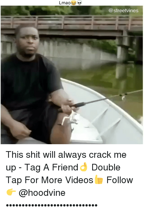 Lmao, Memes, and Shit: Lmao  (a streetvines This shit will always crack me up - Tag A Friend👌 Double Tap For More Videos👍 Follow 👉 @hoodvine •••••••••••••••••••••••••••••