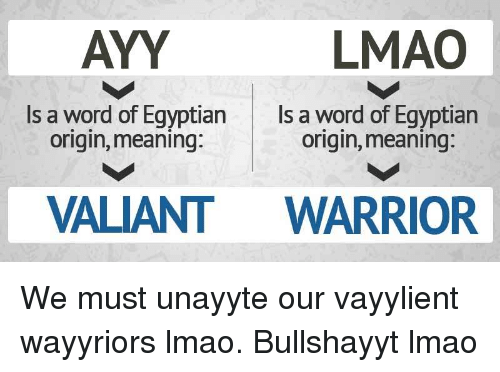 lmao ayy is a word of egyptian is a word of egyptian origin meaning