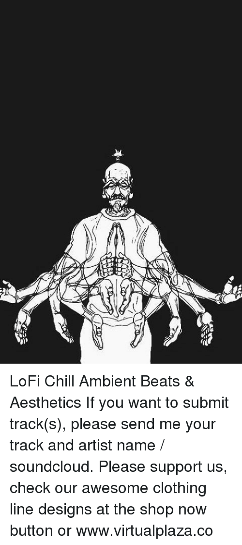 LoFi Chill Ambient Beats & Aesthetics if You Want to Submit