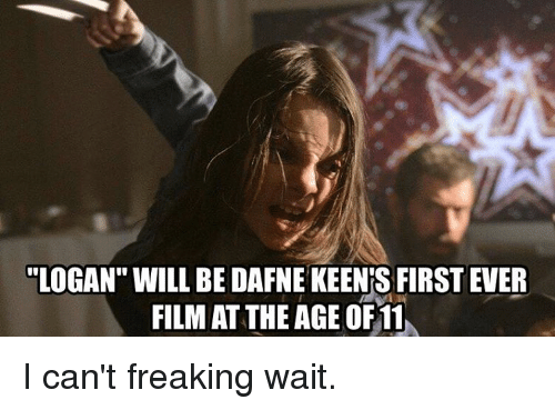 "Memes, Film, and 🤖: ""LOGAN"" WILL BE DAFNE KEENIS FIRST EVER  FILM AT THEAGE OF 11 I can't freaking wait."