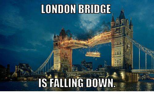london bridge is falling down meme on meme