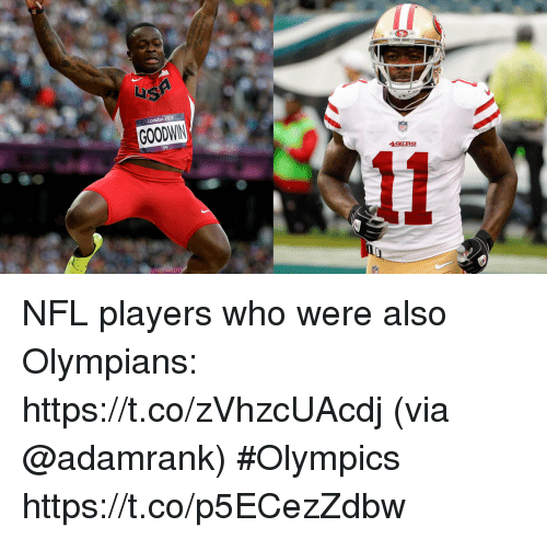 San Francisco 49ers, Memes, and Nfl: London  GOODWIN  49ERS NFL players who were also Olympians: https://t.co/zVhzcUAcdj (via @adamrank) #Olympics https://t.co/p5ECezZdbw