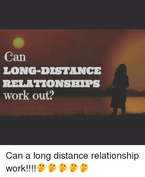 How to work out long distance relationships