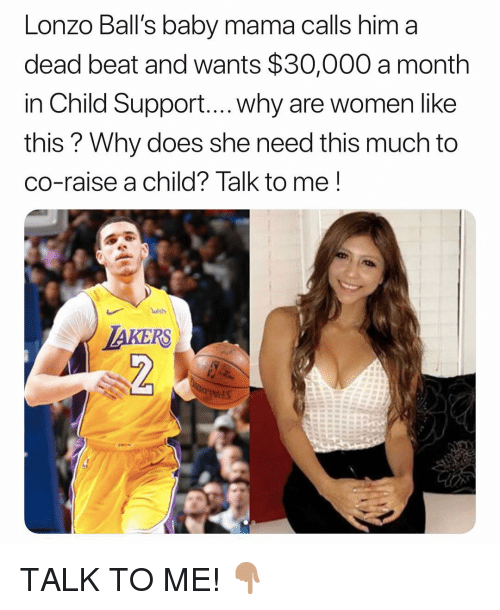 Lonzo Ball's Baby Mama Calls Him a Dead Beat and Wants