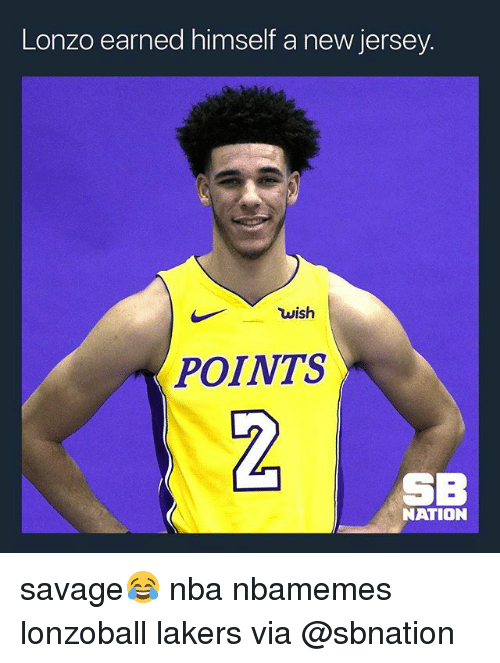 Basketball, Los Angeles Lakers, and Nba: Lonzo earned himself a new jersey  wish  POINTS  2  SE  NATION savage😂 nba nbamemes lonzoball lakers via @sbnation
