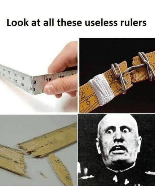 Sassy Socialast, All, and Look: Look at all these useless rulers  19