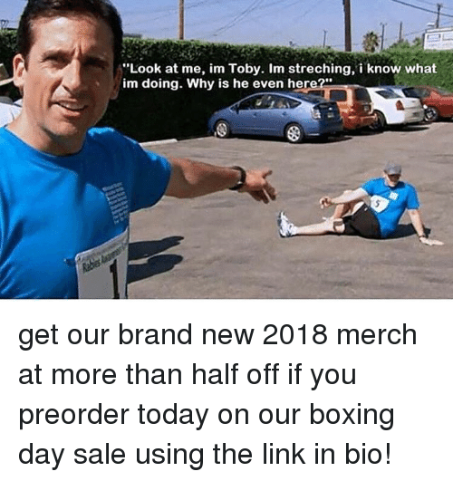 """Boxing, Memes, and Link: Look at me, im Toby. Im streching, i know what  im doing. Why is he even here?"""" get our brand new 2018 merch at more than half off if you preorder today on our boxing day sale using the link in bio!"""