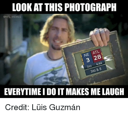 look at this photograph nfl memes atl i ne 3 27020119 ✅ 25 best memes about look at this photograph look at this,Look At This Photograph Meme