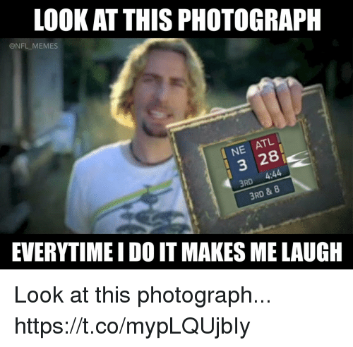 Football, Memes, and Nfl: LOOK AT THIS PHOTOGRAPH  @NFL MEMES  NE ATL  3 28  3RD  4:44  3RD & 8  EVERYTIME I DO IT MAKES ME LAUGH Look at this photograph... https://t.co/mypLQUjbIy