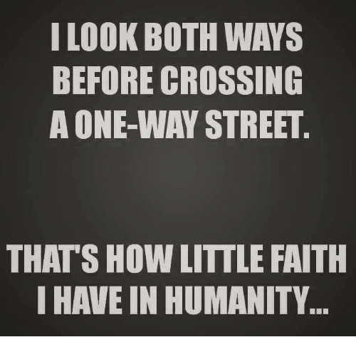 Image result for one way street meme