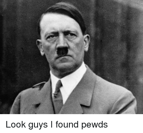 Look, Guys, and Pewds