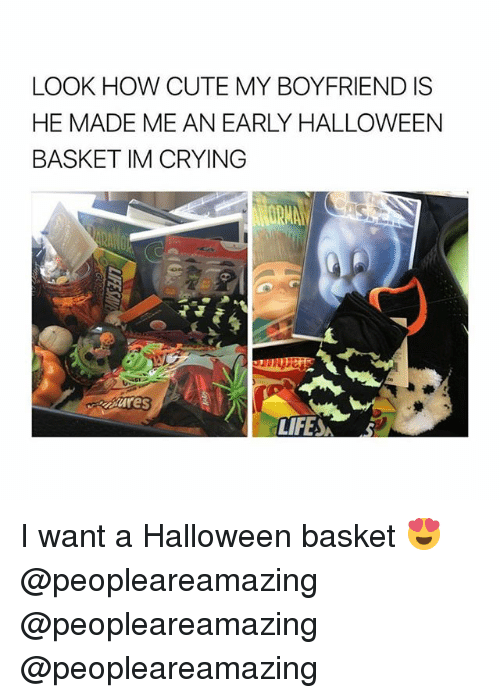 Crying, Cute, and Halloween: LOOK HOW CUTE MY BOYFRIEND IS  HE MADE ME AN EARLY HALLOWEEN  BASKET IM CRYING  aares I want a Halloween basket 😍 @peopleareamazing @peopleareamazing @peopleareamazing