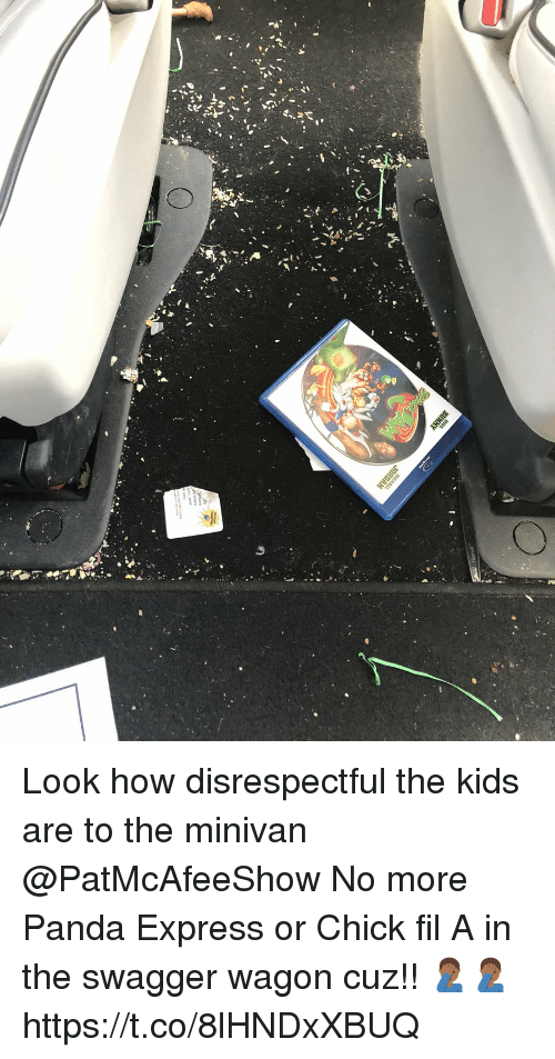 Chick-Fil-A, Memes, and Panda: Look how disrespectful the kids are to the minivan @PatMcAfeeShow   No more Panda Express or Chick fil A in the swagger wagon cuz!! 🤦🏾♂️🤦🏾♂️ https://t.co/8lHNDxXBUQ