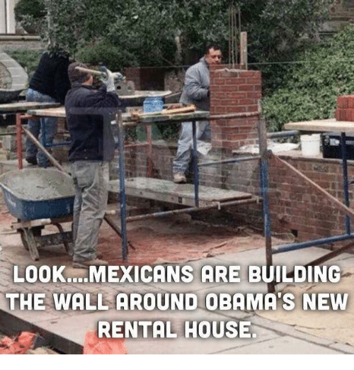 Look Mexicans Are Building The Wall Around Obama S New Rental House