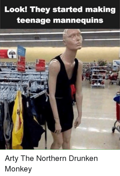 Look They Started Making Teenage Mannequins Arty The Northern