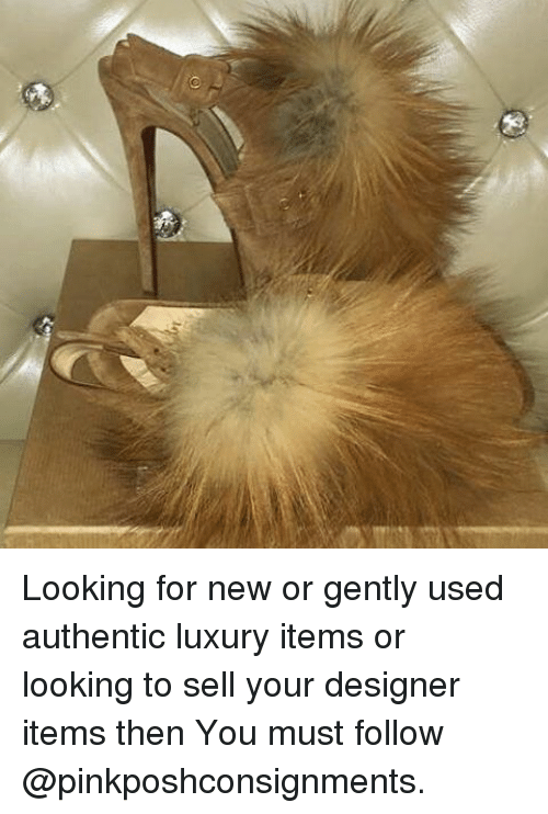 d70581891986 Looking for New or Gently Used Authentic Luxury Items or Looking to ...