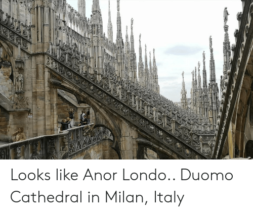Looks Like Anor Londo Duomo Cathedral In Milan Italy Italy