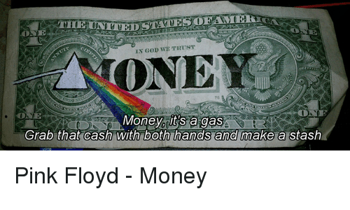 Money And Pink Floyd Loonde In We Trust 75 Rits