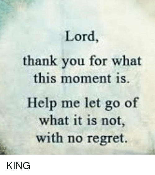 lord help me to let go