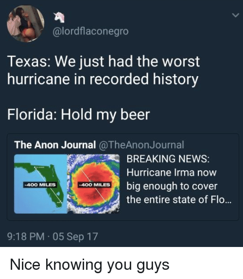 lordflaconegro texas we just had the worst hurricane in recorded 27572799 texas we just had the worst hurricane in recorded history florida