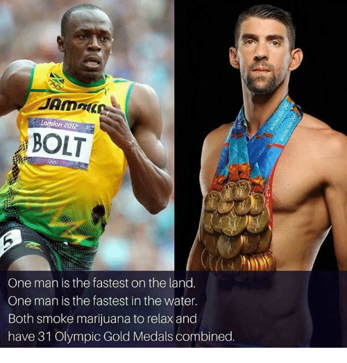 Memes, Marijuana, and Water: Lorttdon 2012  BOLT  One man is the fastest on the land.  One man is the fastest in the water.  Both smoke marijuana to relax and  have 31 Olympic Gold Medals combined.