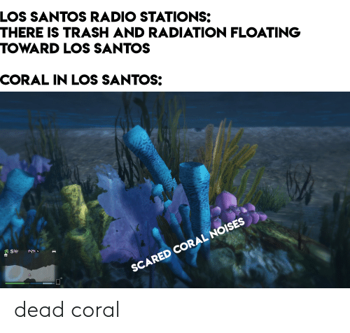 LOS SANTOS RADIO STATIONS THERE IS TRASH AND RADIATION