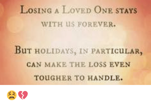 Holidays without a loved one
