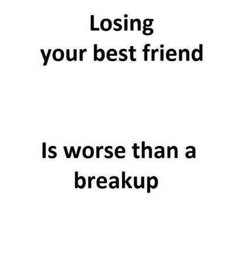 How to deal with losing your best friend