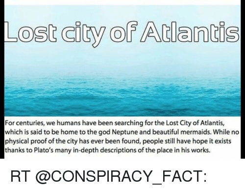lost city ofatlantis for centuries we humans have been searching for
