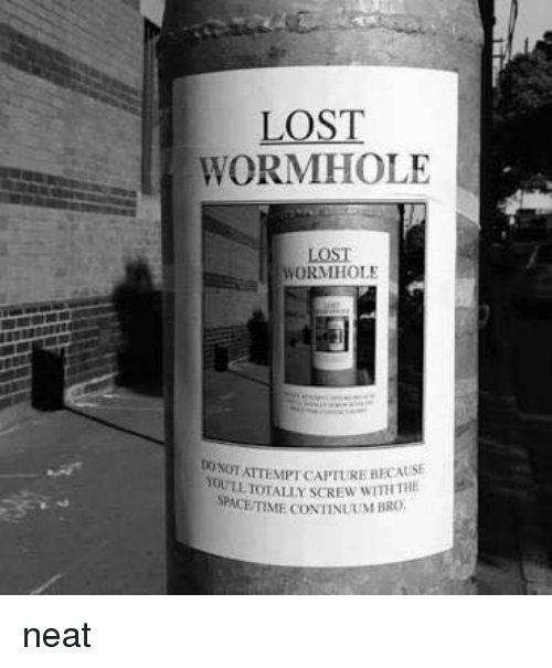Lost Wormhole Lost Worm Hole Yootattemptcapture Because Pace Time