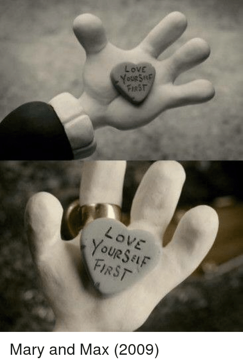 Lov First Love First Mary And Max 2009 Love Meme On Me Me