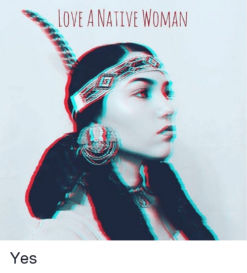 Native Love: 25+ Best Memes About Native American