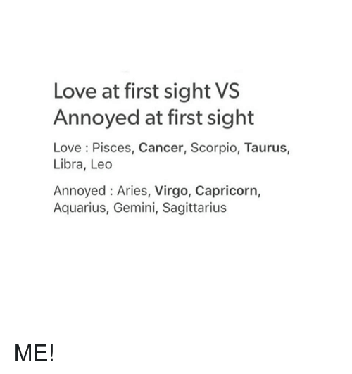 Love at First Sight VS Annoyed at First Sight Love Pisces Cancer