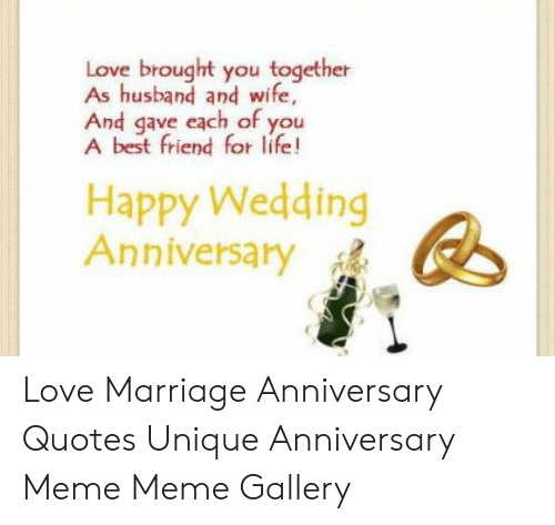 love brought you together as husband and wife and gave each of you